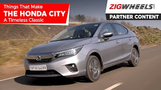 Five Things That Make The Honda City A Timeless Classic (Partner Content)