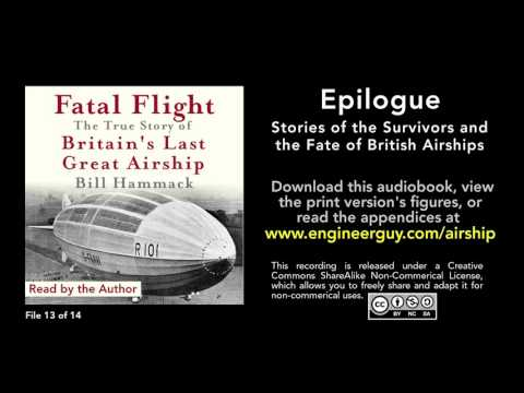 connectYoutube - Fatal Flight audiobook: Epilogue: Stories of Survivors and the Fate of British Airship (13/14)