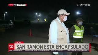 San Ramón está encapsulado y solo puede circular personal autorizado