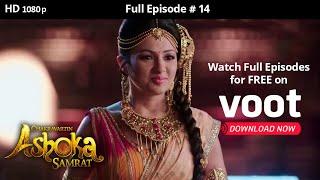 Chakravartin Ashoka Samrat | Season 1 | Full Episode 14 - COLORSTV