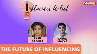 Influencing The Future   Influencer A-List   NewsX - NEWSXLIVE