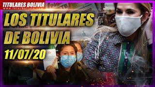 ???? LOS TITULARES DE BOLIVIA ???????? ? 11 DE JULIO 2020 [ NOTICIAS DE BOLIVIA ] ????