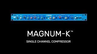 Maag Audio Magnum K
