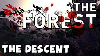 The Forest - The Descent