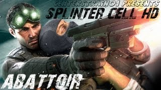 Splinter Cell: Stealth Walkthrough - Part 8 - Abattoir