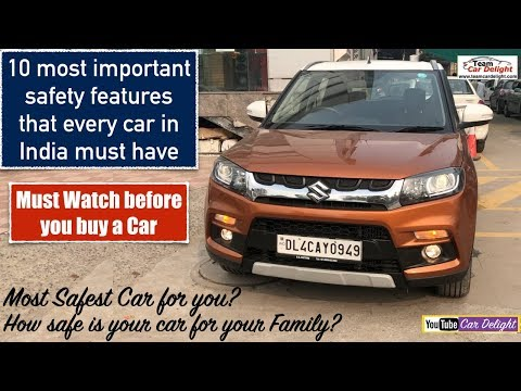 Top 10 Most Important Standard Safety Features that Every Indian Car Should Have | Safest Car India