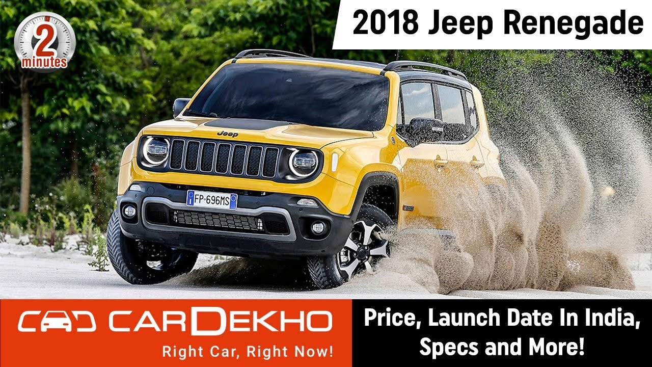 2018 Jeep Renegade   Price, Launch Date In India, Specs and More!   #In2Mins