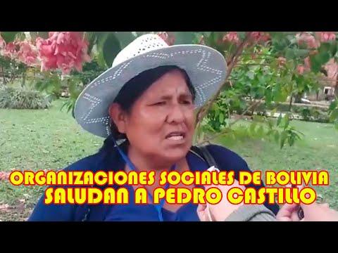 ORGANIZACIONES SOCIALES DE BOLIVIA SALUDAN VICTORIA DE PEDRO CASTILLO COMO PRESIDENTE DEL PERÚ..