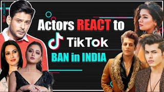 Rasahmi Desai, Sidharth Shukla, Avneet Kaur, Siddharth Nigam, & others REACT to Tik Tok BAN in India - TELLYCHAKKAR