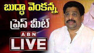 LIVE: TDP MLC Budha Venakanna Press Meet LIVE | ABN LIVE - ABNTELUGUTV