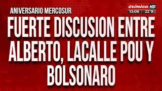 Fuerte discusión entre Alberto, Lacalle Pou y Bolsonaro