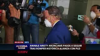 Amable Aristy anunciará pasos a seguir tras romper histórica alianza con PLD