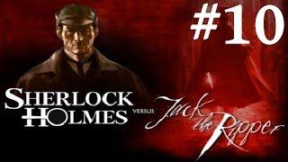 Sherlock Holmes vs. Jack the Ripper Walkthrough part 10