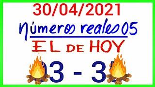 NÚMEROS PARA HOY 30/04/21 DE ABRIL PARA TODAS LAS LOTERÍAS...!! Números reales 05 para hoy....!!