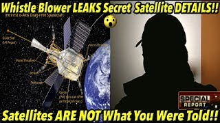 Whistle Blower CONFIRMS Satellites ARE NOT What You Were Told!! | Fe PROOF 27 pt2