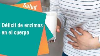 Problemas asociados al déficit de enzimas   Salud