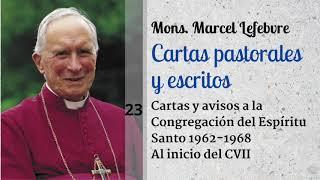 23 Al inicio del Concilio Vaticano II | Cartas y avisos a la Congregacio?n del Espi?ritu Santo