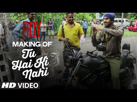 ROY - Making of Tu Hai Ki Nahi Song