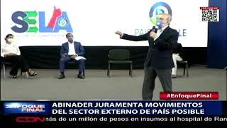 Abinader juramenta movimientos del sector externo de país posible