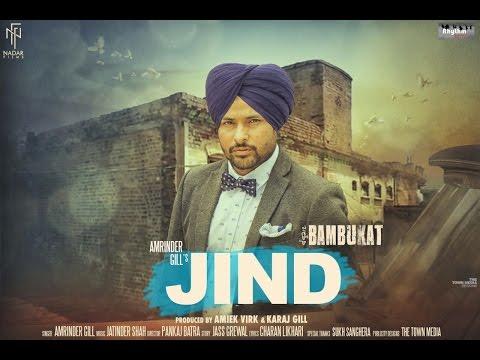 Jind Lyrics - Amrinder Gill - Bambukat