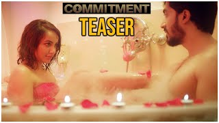 Commitment Telugu Movie Official Teaser | Tejaswi Madiwada | Anveshi Jain | TFPC - TFPC