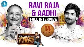 Ravi Raja & Aadi Pinishetty  Frankly With TNR