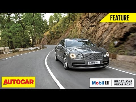 Great Car Great Roads | Bentley Flying Spur W12 | Autocar India