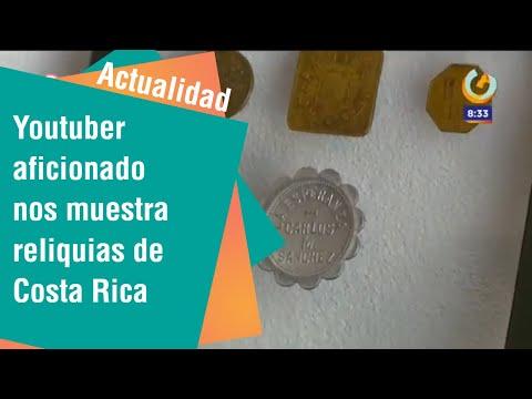 Youtuber aficionado de la historia nos muestra reliquias de Costa Rica   Actualidad