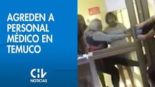 Agresión a personal médico: Familia sacó a la fuerza a paciente y golpeó a funcionarios del hospital