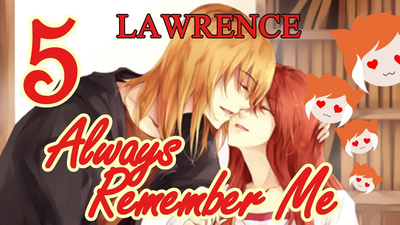 Always Remember me Lawrence Always Remember me Normal