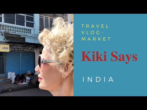 Vlog 2 - India - The Old Market