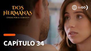 Dos Hermanas: Bianca insistió en enamorar a Gustavo (Capítulo 34)