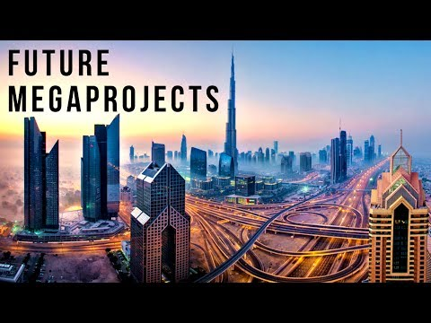 connectYoutube - The World's Future MEGAPROJECTS (2017-2040's)