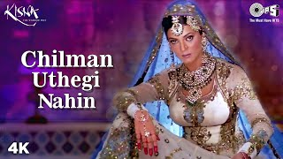 Chilman Uthegi Nahin | Sushmita Sen | Kisna Movie | Alka Yagnik | Hariharan | Indian Mujra Songs - TIPSMUSIC