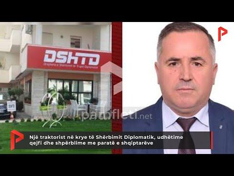 Një traktorist në krye të Shërbimit Diplomatik, udhëtime qejfi e shpërblime me paratë e shqiptarëve