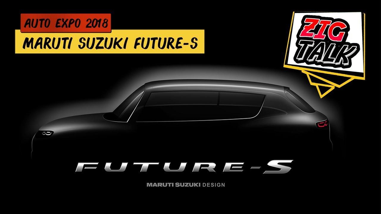 മാരുതി സുസുക്കി future-s @ ഓട്ടോ എക്സ്പോ 2018: what ടു expect? | zigtalk | zigwheels.com