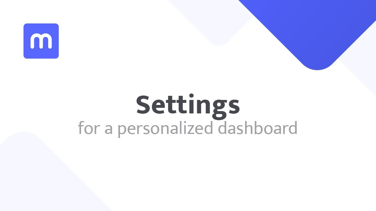 Settings for a personalized dashboard