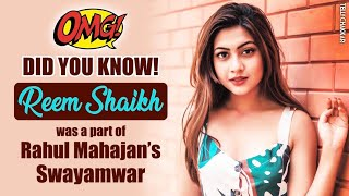 Did you know? | Reem Shaikh was a part of Rahul Mahajan's Swayamwar | Checkout to know more! - TELLYCHAKKAR