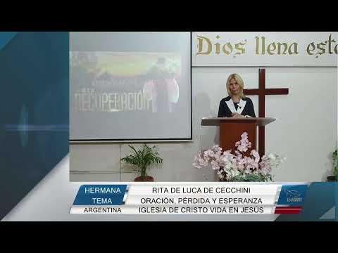Oración, perdida y esperanza - Hermana Rita De Luca De Cecchini