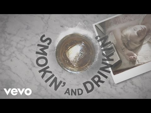 connectYoutube - Smokin' and Drinkin' (feat. Little Big Town) (Lyric Video)