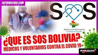 ????  ¿QUE ES SOS MÉDICOS Y VOLUNTARIOS CONTRA EL COVID Descubre su gran importancia en Bolivia ????