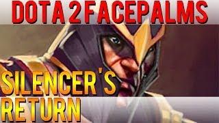 Dota 2 Facepalms – Silencer's Return