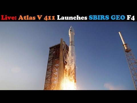 connectYoutube - Live: Atlas V 411 Rocket Launches SBIRS GEO 4 (Space Based Infrared System)