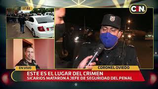 Coronel Oviedo: Relato de la principal testigo del asesinato del Jefe de Seguridad del penal