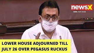 Pegasus Row Rocks Parl | Lok Sabha Adjourned Till July 26 | NewsX - NEWSXLIVE