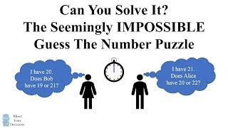 The Seemingly Impossible Guess The Number Puzzle - Can You Solve It?