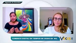 Seg. Voces - Comercio Digital en tiempos de Crisis en Nicaragua
