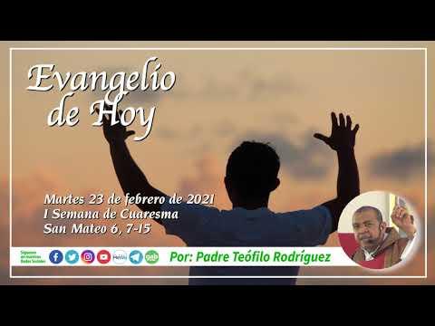 Reflexion del Evangelio de Hoy - Martes 23 de febrero de 2021