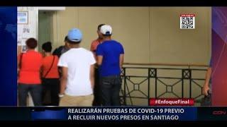 Realizarán pruebas de COVID-19 previo a recluir nuevos presos en Santiago
