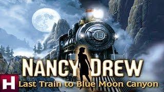 Nancy Drew: Last Train to Blue Moon Canyon Official Trailer | Nancy Drew Mystery Games